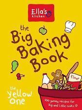 Ella's Kitchen: the Baking Book by Ella's Kitchen (2014, New Hardcover)