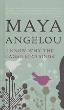 I Know Why the Caged Bird Sings by Maya Angelou (2009, Hardcover)