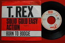 "T.REX SOLID GOLD EASY ACTION/BORN TO BOOGIE 1972 UNIQUE COVER RARE EXYUGO 7"" PS"