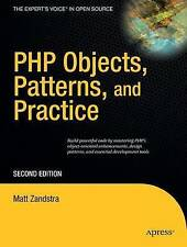 PHP Objects, Patterns, and Practice by Matt Zandstra (Paperback, 2008)