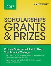 Scholarships, Grants and Prizes 2017 by Peterson's (2016, Paperback)
