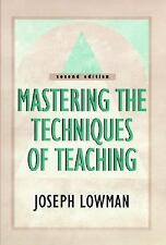 Mastering the Techniques of Teaching (Jossey Bass Higher and Adult Education Ser