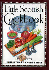 A Little Scottish Cookbook (International little cookbooks), Paul Harris