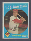 1959 Topps #221 Bob Bowman Philadelphia Phillies NM Plus (OC)