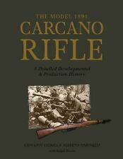 Italian Model 1891 Carcano Rifle Developmental & Production Reference Book