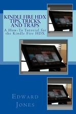 Kindle Fire HDX Tips, Tricks, and Traps