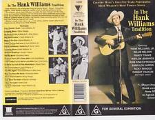 HANK WILLIAMS IN THE TRADITION   VHS PAL VIDEO A RARE FIND