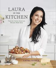 Laura Vitale - Laura In The Kitchen (2015) - New - Trade Cloth (Hardcover)