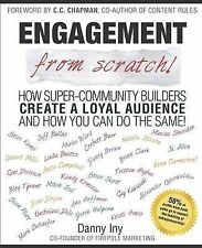 Engagement from Scratch!: How Super-Community Builders Create a Loyal...