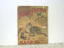 FAMILY FRIENDS MALENA CO PET STORIES AND ADVERTISEMENT BOOKLET COLOR LITHOGRAPHS