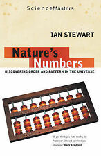 Natures Numbers: Discovering Order and Pattern in the Universe (SCIENCE MASTERS)