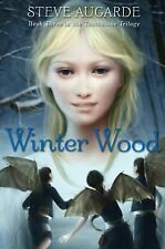The Touchstone Trilogy Ser.: Winter Wood by Steve Augarde (2009, Hardcover)