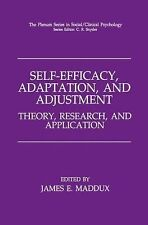 Self-Efficacy, Adaptation, and Adjustment : Theory, Research, and Application...
