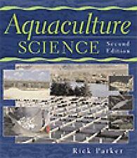 Aquaculture Science. 2nd. Parker
