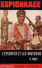 L'Epervier et les vautours / R. PIGUET // Collection Espionnage // 1ère Edition