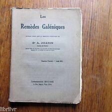 Pharmacologie LES REMEDES GALENIQUES FASCICULE 2 1921 matiere médicale végétale