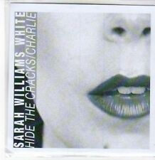 (BY466) Sarah Williams White, Hide The Cracks / Charlie - DJ CD
