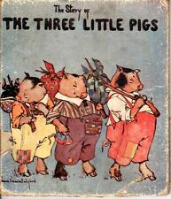 The Story of The Three Little Pigs 1921 Stoll & Edwards Pub Bickford Illustrator
