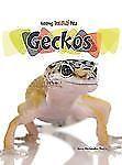 Geckos (Keeping Unusual Pets)
