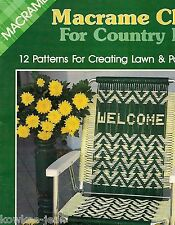 Country Living Macrame LAWN CHAIR PATTERNS: gone fishing; geometrics