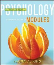 The Science of Psychology: Modules, 2nd Edition by King, Laura