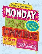 The New York Times Monday Crossword Puzzle Omnibus: 200 Solvable Puzzles from th