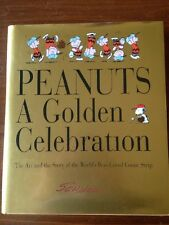 Peanuts A Golden Celebration - The Art & Story of Best-Loved Comic Schulz Book