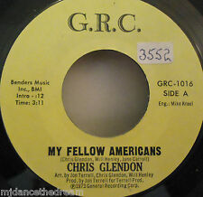 "CHRIS GLENDON - My Fellow Americans - 7"" Single US PRESS"