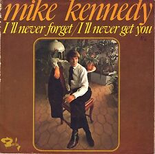 """7"""" Mike Kennedy (Los Bravos) – I'll Never Forget // French 1969"""