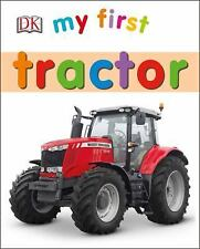 My First Tractor by DK (2016, Board Book)