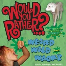 Would You Rather... ?: Doubly Disgusting : Over 300 All New Crazy Questions...