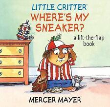Little Critter Where's My Sneaker? (Little Critter series)