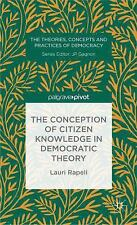 The Theories, Concepts and Practices of Democracy: The Conception of Citizen...