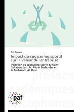 Impact du Sponsoring Sportif Sur la Valeur de L'Entreprise by Zouaoui Rim...