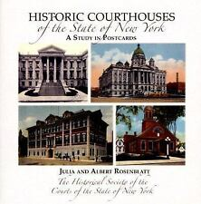 Historic Courthouses of the State of New York by Julia Carlson Rosenblatt and...