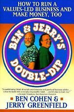 Ben & Jerry's Double-Dip: How to Run a Values-Led Business and Make Money, Too,
