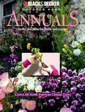 Annuals: New Color Ideas for Home and Garden Black & Decker Outdoor Home