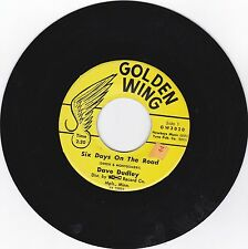 DAVE DUDLEY-GOLDEN WING 3029 COUNTRY ROCK 45 SIX DAYS ON THE ROAD VG++