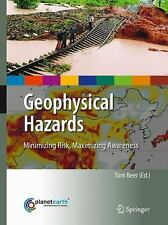 Geophysical Hazards: Minimizing Risk, Maximizing Awareness (Internatio-ExLibrary