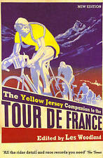 Yellow Jersey Companion to the Tour De France by Les Woodland (Paperback, 2007)