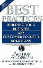 Best Practices : Building Your Business with Customer-Focused Solutions