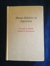 Human Relations in Supervision by Parker & Kleemeier HC 1951
