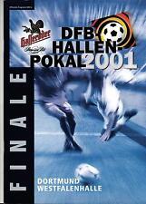 13./14.01.2001 DFB-Hallen-Pokal Finale Dortmund mit Bayern München, FC Hansa,...