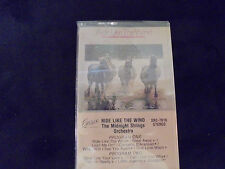 """SEALED"" THE MIDNIGHT STRINGS ORCHESTRA ""RIDE LIKE THE WIND"" Cassette Tape"