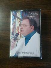Buck Braithwaite - Singing For the Lord - Cassette Tape