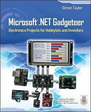 Microsoft .NET Gadgeteer : Electronics Projects for Hobbyists and Inventors...