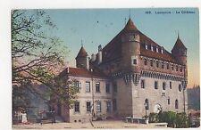 Lausanne Le Chateau Switzerland Vintage Postcard 349a