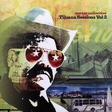Tijuana Sessions Vol. 3, New Music