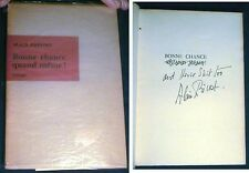 1958 ALAIN PREVOST INSCRIBED SIGNED 1st ED BONNE CHANCE QUAND MEME