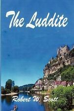 The Luddite, SP Books, Historical, Contemporary, General, General AAS, Paperback